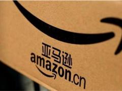 亚马逊将宣布退出中国,内部人士:可能放弃零售电商